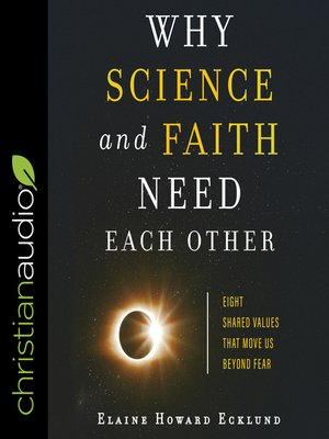 cover image of Why Science and Faith Need Each Other