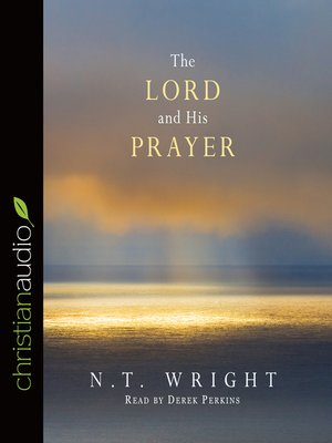 cover image of The Lord and His Prayer