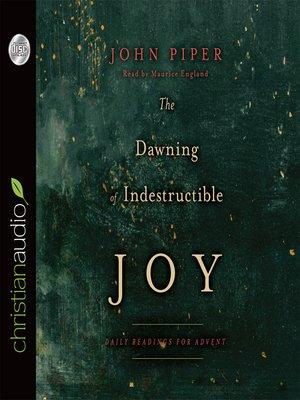 cover image of Dawning of Indestructible Joy