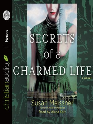 cover image of Secrets of a Charmed Life