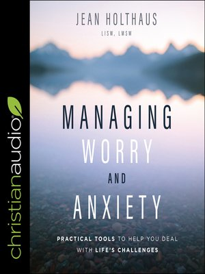cover image of Managing Worry and Anxiety
