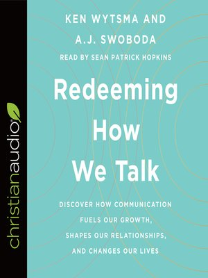 cover image of Redeeming How We Talk