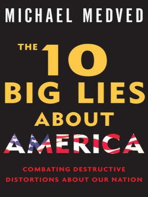 cover image of The 10 Big Lies About America