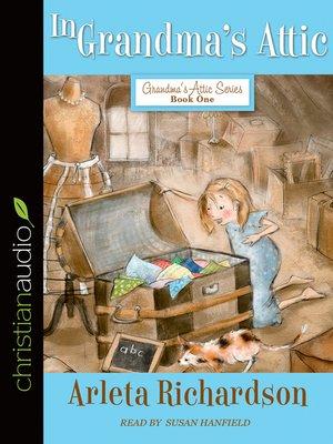 cover image of In Grandma's Attic