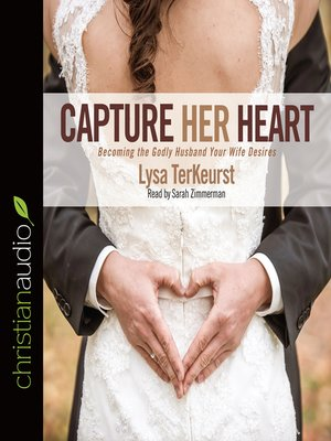 cover image of Capture Her Heart