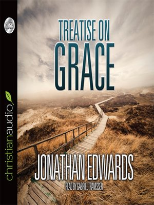cover image of Treatise on Grace