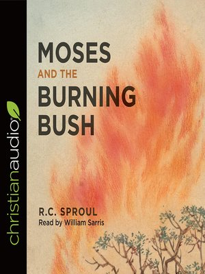 cover image of Moses and the Burning Bush