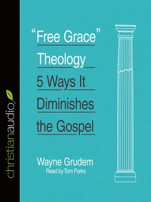 """cover image of """"Free Grace"""" Theology"""