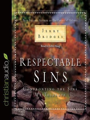 Jerry bridges overdrive rakuten overdrive ebooks audiobooks cover image of respectable sins fandeluxe Images