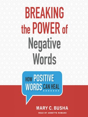 cover image of Breaking the Power of Negative Words