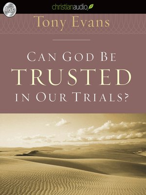 cover image of Can God Be Trusted in Our Trials?