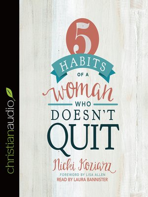 cover image of 5 Habits of a Woman Who Doesn't Quit