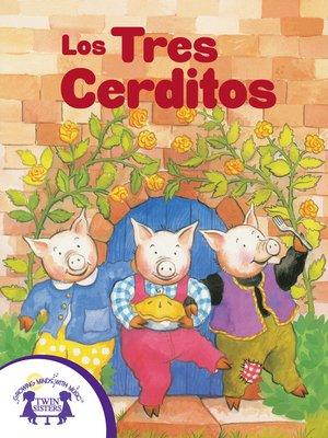 cover image of Los Tres Cerditos