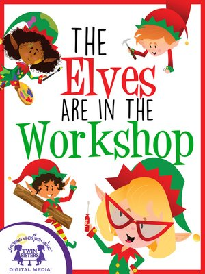 cover image of The Elves Are In The Workshop