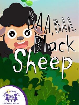 cover image of Baa, Baa, Black Sheep