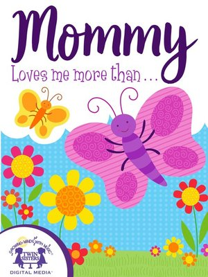 cover image of Mommy Loves Me More Than