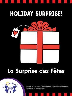 cover image of Holiday Surprise - La Surprise des Fêtes