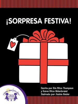 cover image of ¡Sorpresa Festiva!