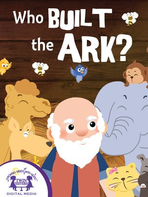 cover image of Who Built The Ark?