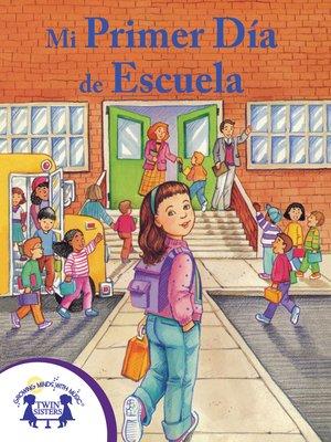 cover image of Mi Primer Día de Escuela