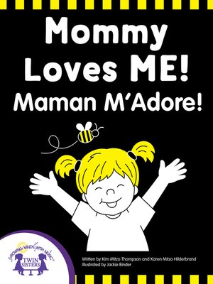 cover image of Mommy Loves Me - Maman M'Adore!