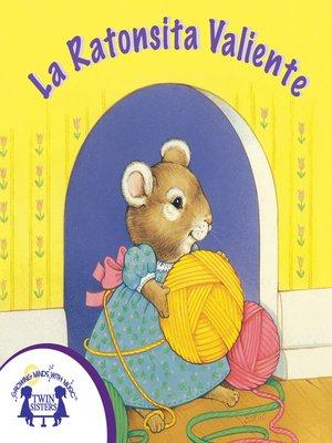 cover image of La Ratoncita Valiente