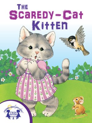 cover image of The Scaredy-Cat Kitten