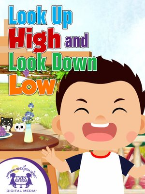 cover image of Look Up High and Look Down Low