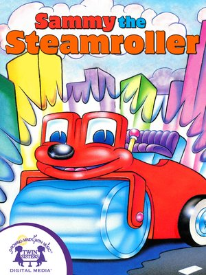 cover image of Sammy The Steamroller