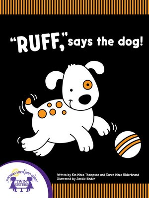 """cover image of """"Ruff,"""" Says The Dog!"""