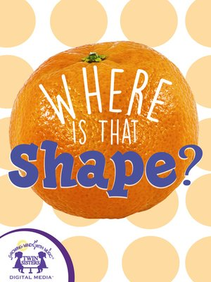 cover image of Where Is That Shape?