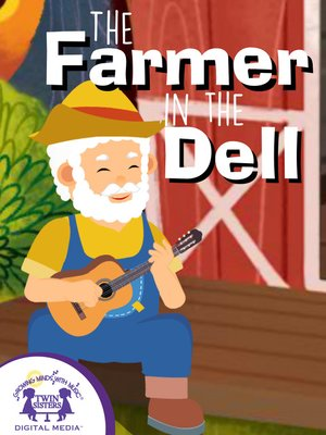 cover image of The Farmer In The Dell