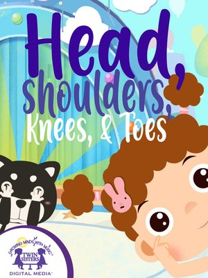 cover image of Head, Shoulders, Knees, And Toes