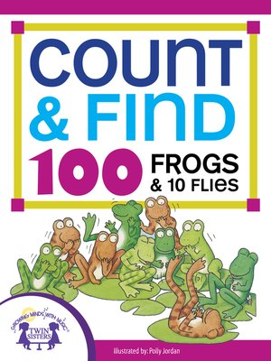 cover image of Count & Find 100 Frogs and 10 Flies