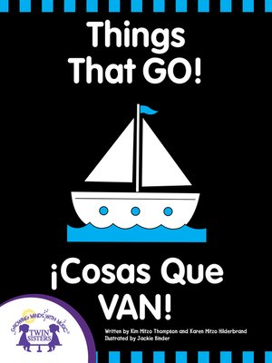 cover image of Things That GO! - Cosas Que Van