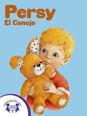 cover image of Persy el Conejo