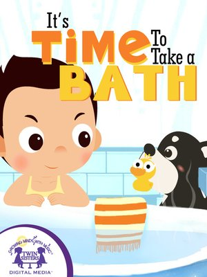 cover image of It's Time To Take A Bath