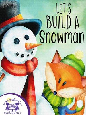 cover image of Let's Build A Snowman