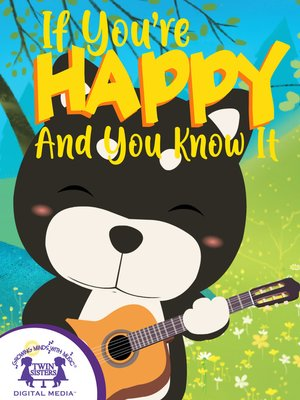 cover image of If You're Happy And You Know It
