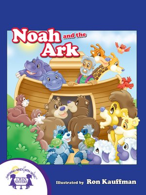 cover image of Noah And The Ark