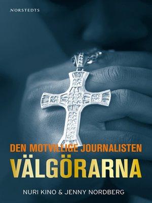 cover image of Välgörarna