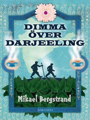 cover image of Dimma över Darjeeling
