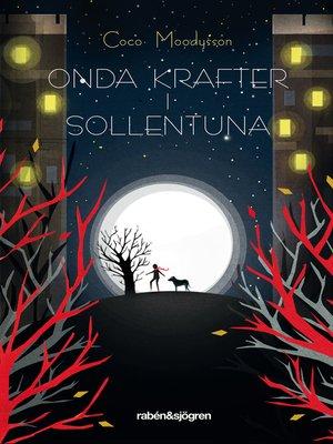 cover image of Onda krafter i Sollentuna