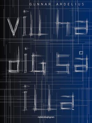 cover image of Vill ha dig så illa