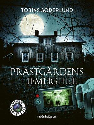cover image of Prästgårdens hemlighet