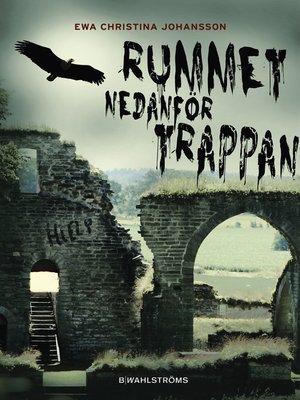 cover image of Rummet nedanför trappan