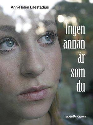 cover image of Ingen annan är som du