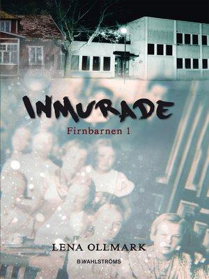 cover image of Firnbarnen--Inmurade