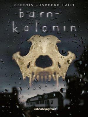 cover image of Barnkolonin
