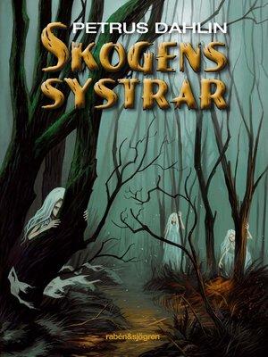 cover image of Skogens systrar 1
